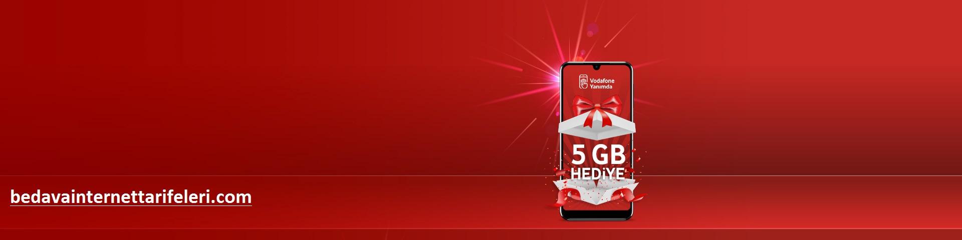 Vodafone 4.5 G Hediye İnternet